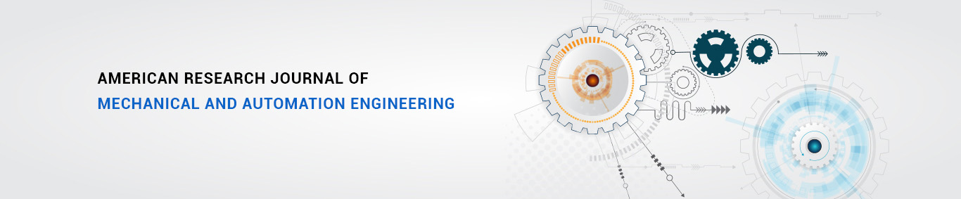 American Research Journal of Mechanical and Automation Engineering