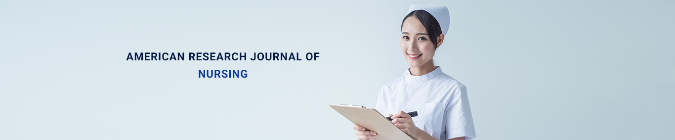 American Research Journal of Nursing